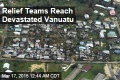 Relief Teams Reach Devastated Vanuatu