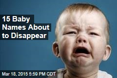 15 Baby Names About to Disappear