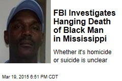 FBI Investigates Hanging Death of Black Man in Mississippi