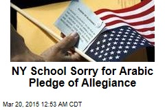 NY School Sorry for Arabic Pledge of Allegiance