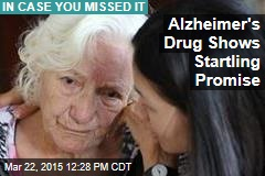 Alzheimer's Drug Shows Startling Promise