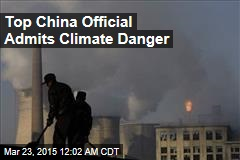 Top China Official Admits Climate Danger