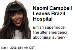 Naomi Campbell Leaves Brazil Hospital