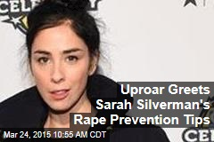 Uproar Greets Sarah Silverman's Rape Prevention Tips