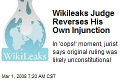 Wikileaks Judge Reverses His Own Injunction