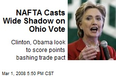NAFTA Casts Wide Shadow on Ohio Vote