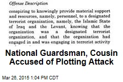 National Guardsman, Cousin Accused of Plotting Attack