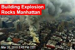 Building Explosion Rocks Manhattan
