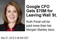 Google CFO Gets $70M for Leaving Wall St.