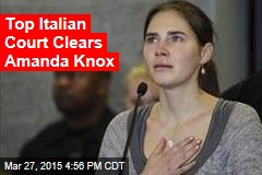 Top Italian Court Clears Amanda Knox