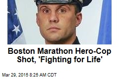 Boston Marathon Hero-Cop Shot, 'Fighting for Life'