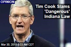 Tim Cook Slams 'Dangerous' Indiana Law