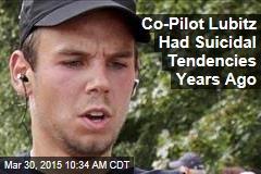 Co-Pilot Lubitz Had Suicidal Tendencies Years Ago