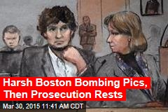 Harsh Boston Bombing Pics, Then Prosecution Rests