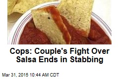Cops: Woman Stabbed Beau Over Salsa Dispute