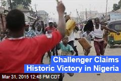 Challenger Claims Historic Victory in Nigeria