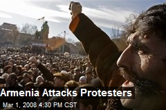 Armenia Attacks Protesters