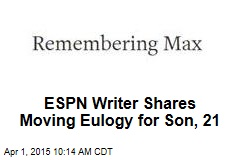ESPN Writer Shares Moving Eulogy for Son, 21