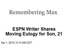 ESPN Writer Shares Moving Eulogy for Son, 21