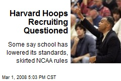 Harvard Hoops Recruiting Questioned