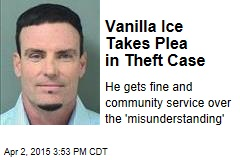 Vanilla Ice Takes Plea in Theft Case