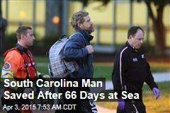 South Carolina Sailor Saved After 66 Days at Sea