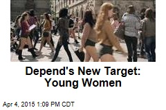Depend's New Target: Young Women