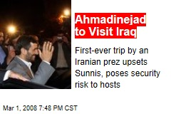 Ahmadinejad to Visit Iraq