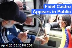 Fidel Castro Appears in Public