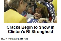Cracks Begin to Show in Clinton's RI Stronghold