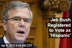 Jeb Bush Registered to Vote as 'Hispanic'