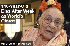 116-Year-Old Dies After Week as World's Oldest