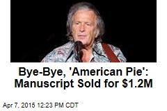 Bye-Bye, 'American Pie': Manuscript Sold for $1.2M