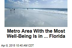 Metro Area With the Most Well-Being Is in ... Florida