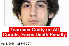 Dzhokhar Tsarnaev Guilty, Will Face Death Penalty