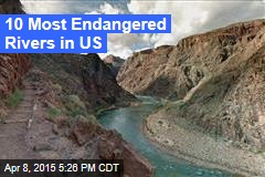 10 Most Endangered Rivers in US