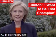 Clinton: I'm In