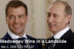 Medvedev Wins in a Landslide