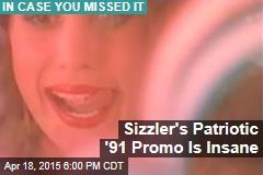 Sizzler's Patriotic '91 Promo Is Insane