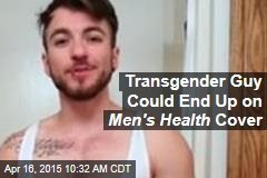 Transgender Guy Could End Up on Men's Health Cover