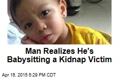 Man Realizes He's Babysitting a Kidnap Victim
