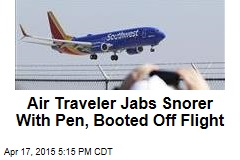 Air Traveler Jams Snorer With Pen, Booted Off Flight