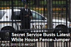 Secret Service Busts Latest White House Fence-Jumper