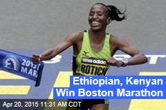 Ethiopian, Kenyan Win Boston Marathon