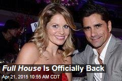 Full House Is Officially Back