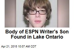 Body of ESPN Writer's Son Found in Lake Ontario