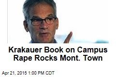 Krakauer Book on Campus Rape Rocks Mont. Town