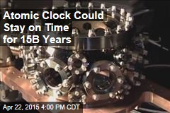 Atomic Clock Could Stay on Time for 15B Years