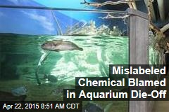 Mislabeled Chemical Blamed in Aquarium Die-Off