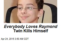 Everybody Loves Raymond Twin Kills Himself
